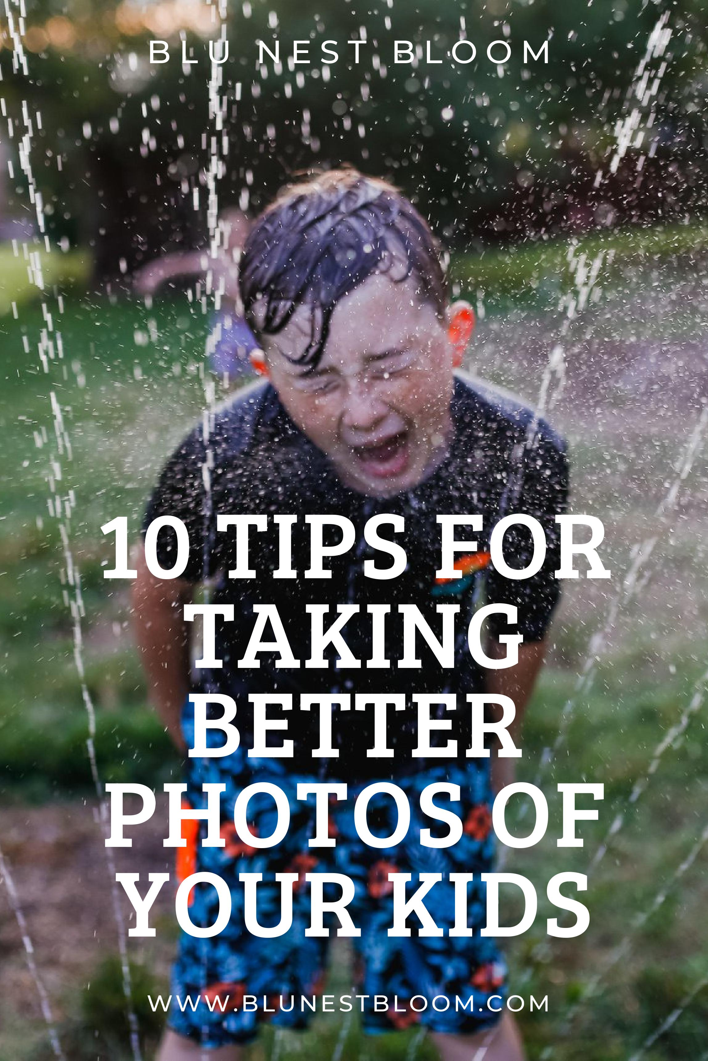 10 tips for taking better photos of your kids